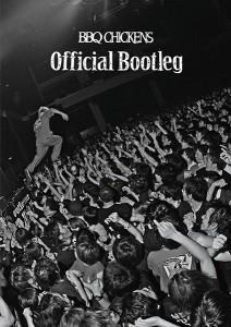 BBQ CHICKENS 1st DVD「Official Bootleg」入金期限が過ぎた方へご注意