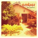 ember / New Neighbors