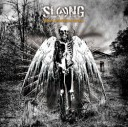 SLANG / Glory Outshines Doom