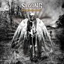 SLANG / Glory Outshines Doom