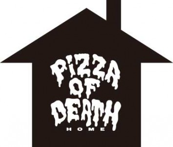 PIZZA OF DEATH HOMEにご来店の際のご注意
