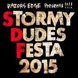 RAZORS EDGE主催STORMY DUDES FESTA!MEDIAページ更新!!