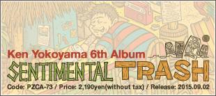 Ken Yokoyama 6thアルバム「Sentimental Trash 」特設サイトオープン!ジャケット写真公開。