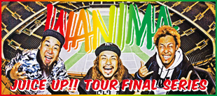 / WANIMA [JUICE UP!! TOUR FINAL SERIES] 特設サイト