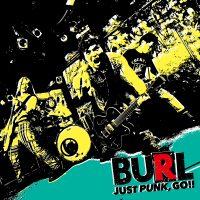BURL、最新アルバム「JUST PUNK,GO!!」よりミュージックビデオ『TOMORROW』公開!