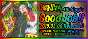 WANIMA / Good Job!!