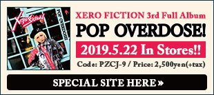 Xero Fiction / POP OVERDOSE!