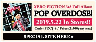 Xero Fiction / POP OVERDOSE!