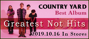 COUNTRY YARD / Greatest Not Hits