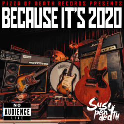 PIZZA OF DEATH RECORDS PRESENTS BECAUSE IT'S 2020